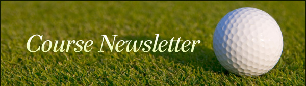 Golf Course Newsletter